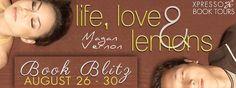 Lola's Reviews: Book Blitz: Life, Love & Lemons by Magan Vernon