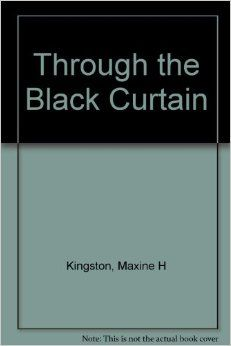 Maxine Hong Kingston: Through the Black Curtain