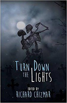 """""""Turn Down The Lights"""" *** Richard Chizmar Cemetery Dance, Brian James, Old Letters, Horror Art, 25th Anniversary, Horror Stories, My Books, Entertaining, Lights"""