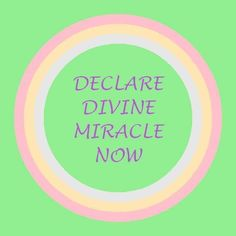 DECLARE ~Begin the creation process; create possibilities DIVINE ~Work miracles or extraordinary accomplishment; increase personal ability MIRACLE ~Transcend beyond expectations NOW ~End procrastination; act on good impulse Money Magic, Healing Codes, Switch Words, Reiki Symbols, Spiritual Messages, Practical Life, Magic Words, Love Words, Life Quotes