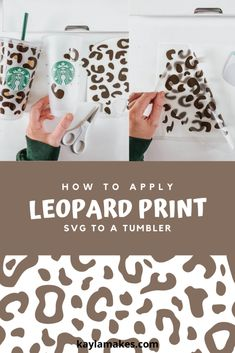 How To Apply Leopard Print Pattern To A Starbucks Tumbler - Kayla Makes Hey, friends! I've received a lot of requests for a how-to on this tumbler so here it is! It's super simple! First, lets talk supplies. These tumblers are sold at. Starbucks Logo, Starbucks Tumbler, Personalized Starbucks Cup, Custom Starbucks Cup, Starbucks Coffee, Inkscape Tutorials, Cricut Tutorials, Cricut Ideas, Diy Tumblers