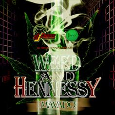 Mavado Weed Hennessy (iTunes Plus New Music, Good Music, Itunes, Weed, Feel Good, Dj, Joker, Feelings, Artist