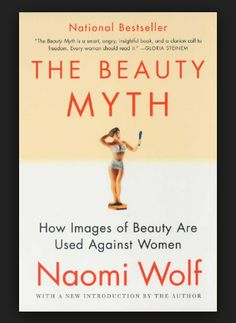 The Beauty Myth, by Naomi Wolf. A must read for any woman or feminist. #Affiliate #Beauty #FeministBooks #GiftIdeas