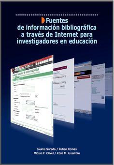 Libro: Fuentes de información bibliográfica a través de internet para investigadores en educación – RedDOLAC - Red de Docentes de América Latina y del Caribe -