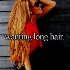 i want long hair but when ever i get close to having it long i cut it..... there for i guess i am just going to have short hair