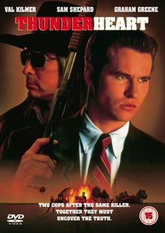 Directed by Michael Apted.  With Val Kilmer, Sam Shepard, Graham Greene, Fred Ward. A young mixed-blood FBI agent is assigned to work with a cynical veteran investigator on a murder on a poverty-stricken Sioux reservation.