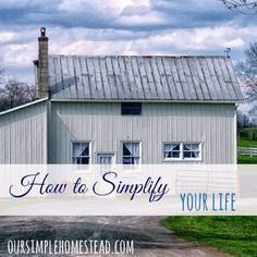 You don't need to be Amish to learn how to simplify your life, you just need the desire to slow down and enjoy a life that is uncomplicated.