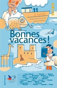 Bonnes vacances! - Scripto - GALLIMARD JEUNESSE - Site Gallimard