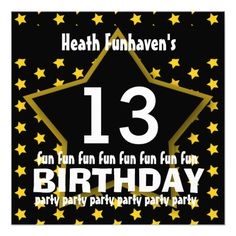 13th Birthday Party or Any Year Fun STAR V13B Custom AnnouncementsSee more:  Teen Birthday INVITATIONS: http://www.zazzle.com/jaclinart/gifts?cg=196319186511761985  Teen Birthday TEES: http://www.zazzle.com/jaclinart/gifts?ps=120&cg=196440535520435911