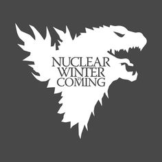 Check out this awesome 'Nuclear+Winter+Is+Coming' design on @TeePublic!