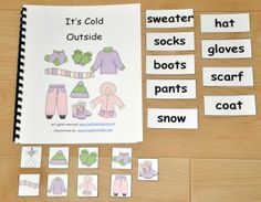 """""""It's Cold Outside"""" Adapted Book:  Focuses on winter clothing vocabulary.  The teacher reads the book, as students match a word and picture to each page."""