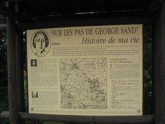 In de streek rond Nohant kan men overal borden tegen komen met gegevens over George Sand