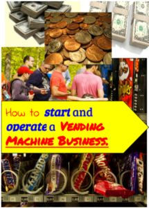 How to Start and Operate a Vending Machine Business (Step by Step Guide) | Life for the Penny Wise