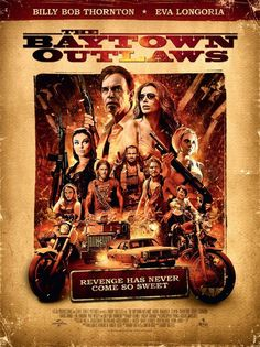 Watch The Baytown Outlaws (2012) Full Movie Online Free