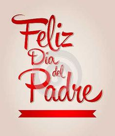 {Feliz Dia del Padre } Fathers Day Quotes In Spanish