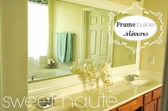 DIY Frame Builder-grade Mirrors: SWEET HAUTE. Use crown molding, chair rail molding to create do it yourself frames for your builder grade large mirrors. Pin now.... read later!