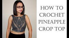 How to Crochet Pineapple Crop Top