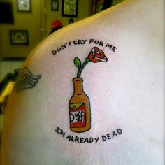 I feel the same way. By Will Koffman #willkoffman #duff #duffneer #dufftattoo #duffbeertattoo #thesimpsons #simpsonstattoo