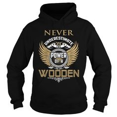 WOODEN T-Shirts, Hoodies. BUY IT NOW ==► https://www.sunfrog.com/LifeStyle/WOODEN-127220835-Black-Hoodie.html?id=41382