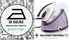 Organize sem Frescuras | Rafaela Oliveira » Arquivos » 10 dicas para facilitar a tarefa de passar roupa + meu ferro preferido