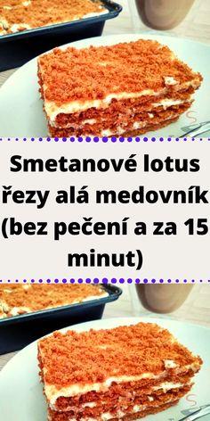 Sweet Recipes, Lotus, Foodies, Baking, Cake, Syrup, Lotus Flower, Bakken, Kuchen