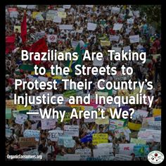 For nearly two weeks, more than a million citizens across Brazil have taken to the streets to protest political corruption, economic injustice, poor health care, inadequate schools, lousy mass transit, a crumbling infrastructure and — yes, in the land of Pelé — billions blown on sports.