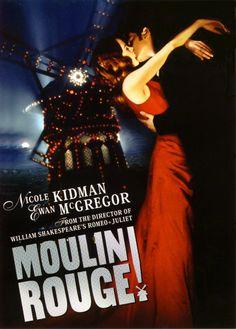 Moulin Rouge! Musical visionario dirigido por Baz L. Resucitó el género musical en la gran pantalla.