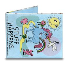Chucklehead Toys - Stuff Happens Mighty Wallet, $15.00 (http://www.chuckleheadtoys.com/stuff-happens-mighty-wallet/)