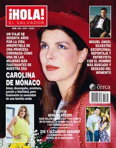 ¡Hola! El Salvador, No. 40, Feb 2017 #PrincessCaroline https://www.facebook.com/HOLAAmCentral/?fref=ts