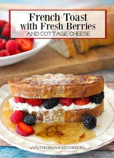 "My Favorite Breakfast ~ ""French Toast with Berries"""