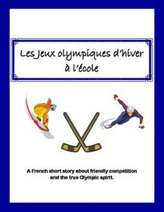 This fun one-page French short story incorporates expressions with AVOIR, winter sports, and a valuable message about never giving up. Kids Olympics, Winter Olympics, Learning A Second Language, Yoga Lessons, Winter Olympic Games, French Classroom, French Lessons, Film Books, Expressions
