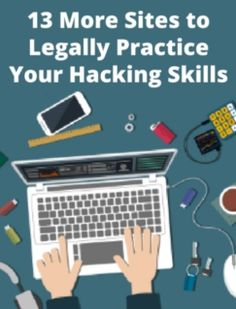 Here's another list of the best hacking sites and downloadable projects available on the web where you can legally practice your hacking skills.