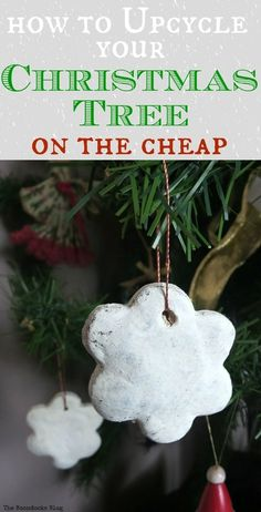 Ways to makeover your tree without spending a fortune, How to Upcycle your Christmas Tree on the cheap, theboondocksblog.com
