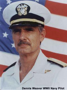 Dennis Weaver (June 4,1924-Feb.24,2006)  WWII Navy Pilot