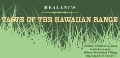 Waikoloa, HI Join us for Hawai'i's premier food-grazing event the 18th Annual Taste of the Hawaiian Range and Agricultural Festival. Sprawling again inside and out of Hilton Waikoloa Village, the annual event … Click flyer for more >>