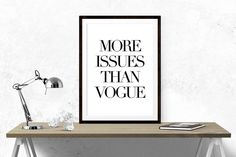 More Issues Than Vogue // Magazine, Typography, Motivational Print, Inspirational, Black and White, Quotes, Wall Decor, Home Decor