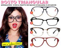 Chega de dúvidas  os modelos de óculos de grau perfeitos para você! Rosto  Triangular ... 9b4003e982