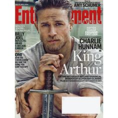 Entertainment Weekly | Charlie Hunnam | King Arthur | Billy Joel | July 31, 2015 #1374