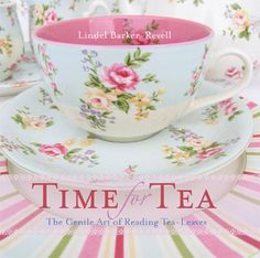 time for tea ~ it's always time for tea!!
