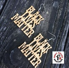 BLACK LIVES MATTER. Custom Earrings $12 for Wooden; $16 for Color www.BodyDecorBoutique.com👈 #BlackLivesMatter #BLM #TheQueenOfCustom