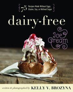 Dairy-Free Swiss Almond Ice Cream Recipe from Dairy-Free Ice Cream by Kelly V. Brozyna