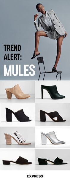 We're calling it. Mules are THE go-to office shoes this season. Smooth, sophisticated and oh-so-comfortable, the slip-on look is just what you need to polish your favorite skinny jeans and dresses. When it comes to office hours, there's nothing better than a closed-toe mule with a low heel. Switch them out for your fave stiletto mule and you're date-night-ready. Shop the collection today at Express.com.