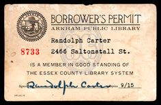 Arkham Public Library Borrower's Permit. The H. P. Lovecraft Historical Society.