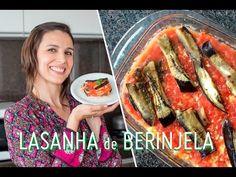LASANHA de BERINJELA: receita gostosa e sem carboidrato - YouTube