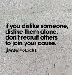 They have to recruit people for their side because they thrive off playing the victim. Toxic Family, Speak Life, The Victim, Self Help, Thinking Of You, Life Quotes, Wisdom, Words, Instagram Posts