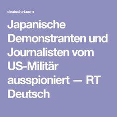 Japanische Demonstranten und Journalisten vom US-Militär ausspioniert — RT Deutsch