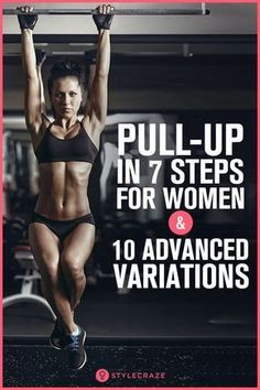 Pull-Up In 7 Steps For Women And 10 Advanced Variations Pull-up is the best upper body strength training exercise for women, especially if you want to support your breasts and prevent their sagging. Spartan Race Training, Strength Training Workouts, Weight Training, Spartan Sprint, Strength Training Women, Circuit Workouts, Arm Workouts, Triathlon Training, Dumbbell Workout