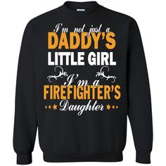 Father's Day Firefighter T-shirts a Daddy's Litter Girl A Firefighter's Girl Shirts Hoodies Sweatshirts Father's Day Firefighter T-shirts a Daddy's Litter Girl
