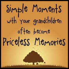 moments with your grandchildren quotes quote family quote family quotes grandparents grandma grandmom grandchildren Great Quotes, Me Quotes, Inspirational Quotes, Qoutes, Motivational, Strong Quotes, Funny Quotes, Love My Kids, My Love