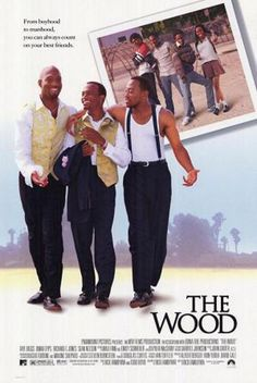 The Wood Movie Poster Used Antwon Tanner, Elayn Taylor, Cynthia Martells, . Go To Movies, Great Movies, 90s Movies, Black Love Movies, Dawnn Lewis, African American Movies, Tamala Jones, Omar Epps, Black Tv Shows